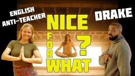 "Тест по видео-уроку английского Drake ""Nice for What"""